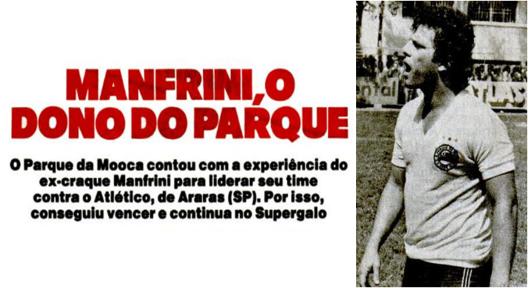 Manfrini ainda voltou ao Parque da Mooca. Crédito: revista Placar – 15 de abril de 1983.