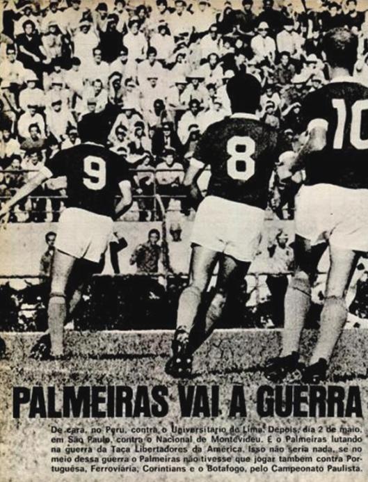 A revista Placar de 16 de abril de 1971 mostra o empenho do Palmeiras para disputar a Libertadores da América daquele ano. Na foto vemos César camisa 9, Héctor Silva camisa 8 e Ademir da Guia com a 10. Crédito: revista Placar.